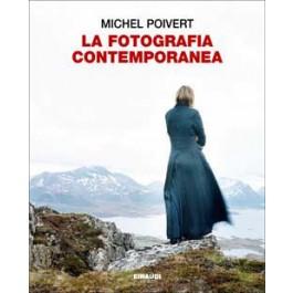 Michel Poivert - LA FOTOGRAFIA CONTEMPORANEA