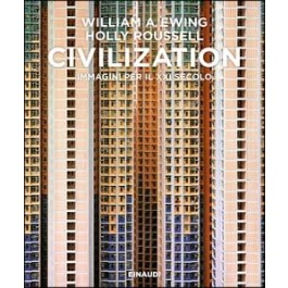 William A. Ewing, Holly Roussell - CIVILIZATION