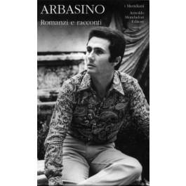 Alberto Arbasino - ROMANZI E RACCONTI - Vol.1