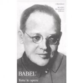 Isaac Babel - TUTTE LE OPERE