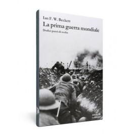Ian F.W. Beckett, La prima guerra mondiale, Einaudi