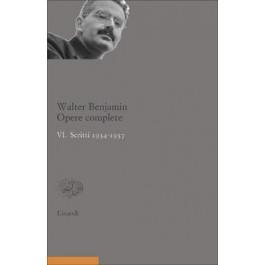 Walter Benjamin - OPERE COMPLETE. VI