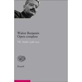 Walter Benjamin - OPERE COMPLETE. VII