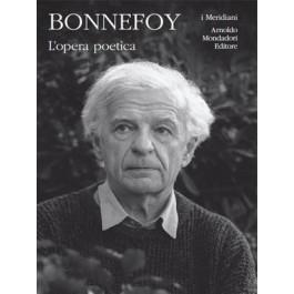 Yves Bonnefoy - L'OPERA POETICA