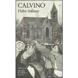 Italo Calvino - FIABE ITALIANE