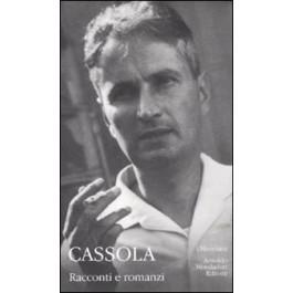 Carlo Cassola - RACCONTI E ROMANZI