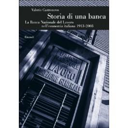 Valerio Castronovo - STORIA DI UNA BANCA