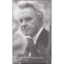 Pietro Citati - LA CIVILTÀ LETTERARIA EUROPEA DA OMERO A NABOKOV