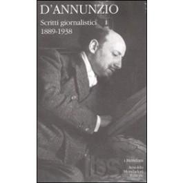 Gabriele D'Annunzio - SCRITTI GIORNALISTICI Vol.2