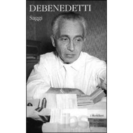 Giacomo Debenedetti - SAGGI