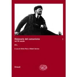 DIZIONARIO DEL COMUNISMO. Vol.1