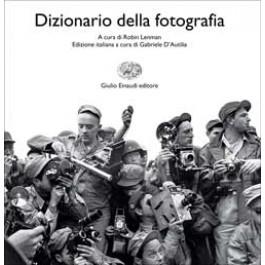 DIZIONARIO DELLA FOTOGRAFIA