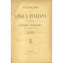 Vocabolario della lingua italiana compilato da Fanfani