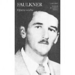William Faulkner - OPERE SCELTE Vol.1