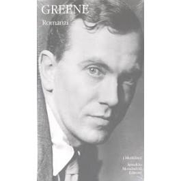 Graham Greene - ROMANZI Vol.1