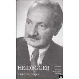 Martin Heidegger - ESSERE E TEMPO