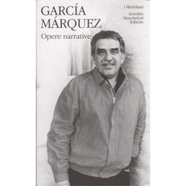 Gabriel García Márquez - OPERE NARRATIVE Vol.1