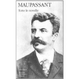 Guy De Maupassant - TUTTE LE NOVELLE Vol.2