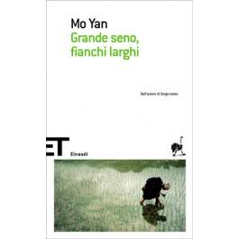 Mo Yan - GRANDE SENO, FIANCHI LARGHI