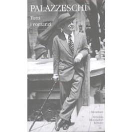 Aldo Palazzeschi - TUTTI I ROMANZI Vol.2