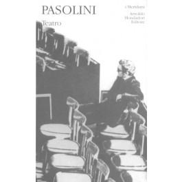 Pier Paolo Pasolini - TEATRO