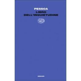 Fernando Pessoa - LIBRO DELL'INQUIETUDINE