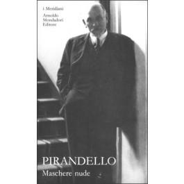 Luigi Pirandello - MASCHERE NUDE Vol.2