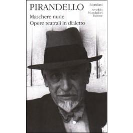 Luigi Pirandello - MASCHERE NUDE Vol.4