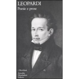Giacomo Leopardi - POESIE E PROSE Vol.1