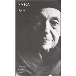 Umberto Saba - TUTTE LE PROSE