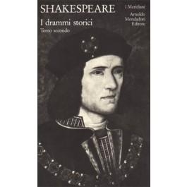 William Shakespeare - I DRAMMI STORICI Vol.2