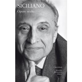 Enzo Siciliano - OPERE SCELTE