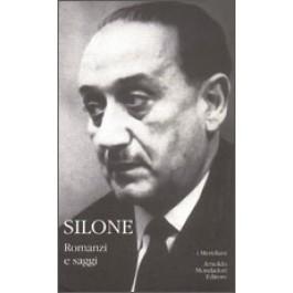 Ignazio Silone - ROMANZI E SAGGI Vol.2