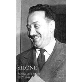 Ignazio Silone - ROMANZI E SAGGI Vol.1
