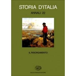AA.VV. - STORIA D'ITALIA. ANNALI 22. Risorgimento