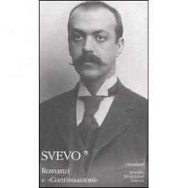 Italo Svevo - ROMANZI E «CONTINUAZIONI»