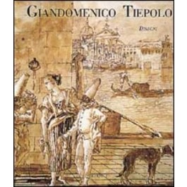 Giandomenico Tiepolo. Disegni