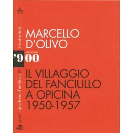 IL VILLAGGIO DEL FANCIULLO A OPICINA 1950-1957 - Marcello D'Olivo