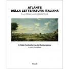 Sergio Luzzatto, Gabriele Padullà - ATLANTE DELLA LETTERATURA ITALIANA - Vol.2
