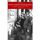 Gotz Aly, Perchè i tedeschi? Perchè gli ebrei?, Einaudi