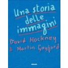 David Hockney, Martin Gayford - UNA STORIA DELLE IMMAGINI