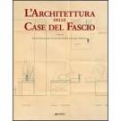 L'architettura delle case del fascio