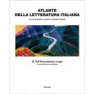 Sergio Luzzatto, Gabriele Padullà - ATLANTE DELLA LETTERATURA ITALIANA - Vol.3