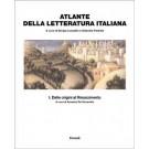 Sergio Luzzatto, Gabriele Padullà - ATLANTE DELLA LETTERATURA ITALIANA - Vol.1
