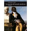 Christopher A. Bayly - LA NASCITA DEL MONDO MODERNO