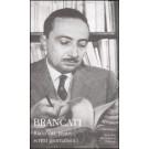 Vitaliano Brancati - RACCONTI, TEATRO, SCRITTI GIORNALISTICI