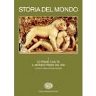 STORIA DEL MONDO - Vol.1 Le prime civiltà.  Il mondo prima del 600