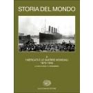 STORIA DEL MONDO - Vol.5 I mercati e le guerre mondiali. 1870-1945