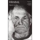 Bohumil Hrabal - OPERE SCELTE