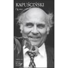 Ryszard Kapuscinski - OPERE
